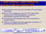 7 non transfer late transfer of funds to municipalities dm