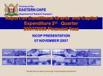 report on conditional grants and capital expenditure 2 st quarter 2007 2008 financial year