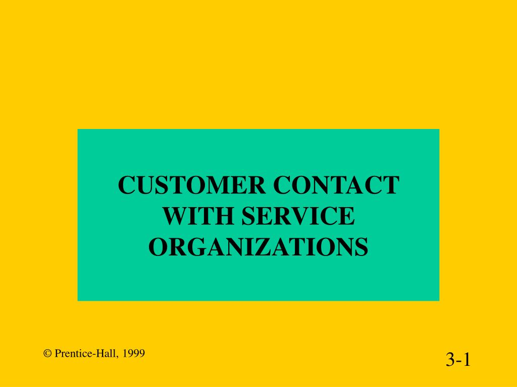 customer contact with service organizations l.