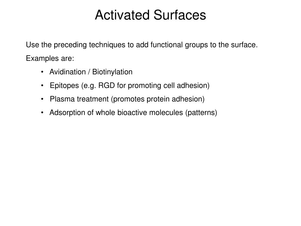 Activated Surfaces