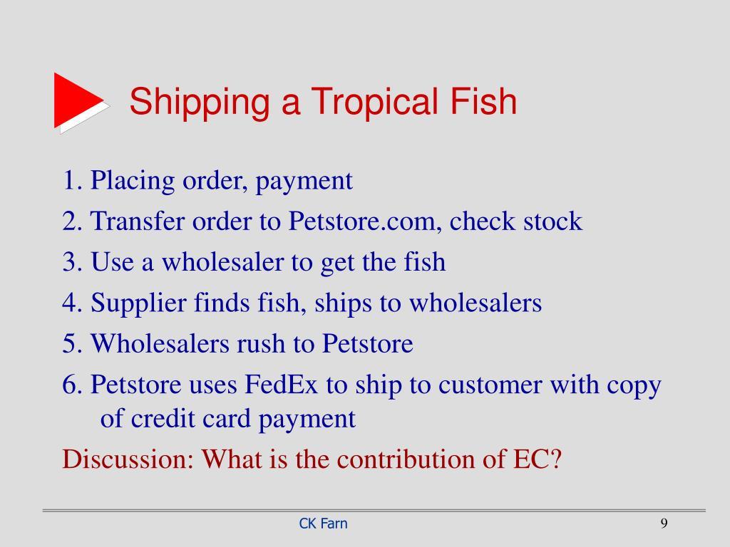 Shipping a Tropical Fish