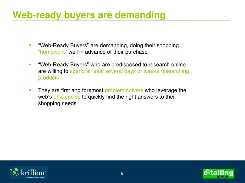 Web-ready buyers are demanding