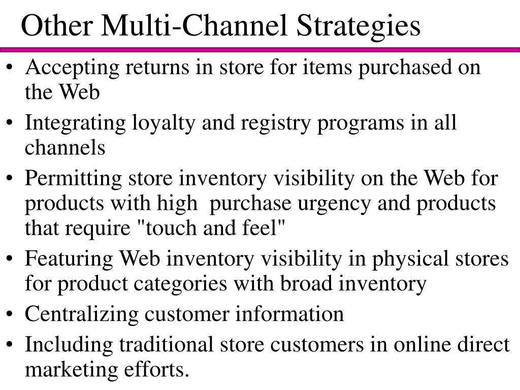 Other Multi-Channel Strategies