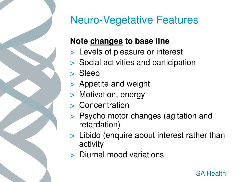 Neuro-Vegetative Features