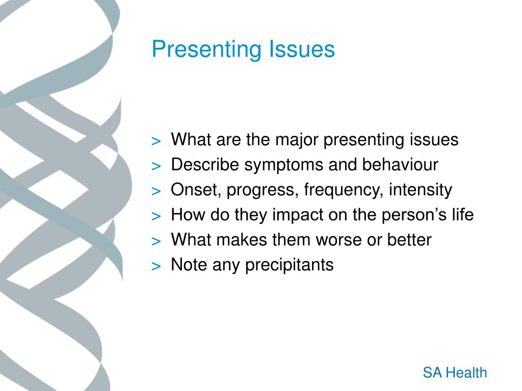 Presenting Issues