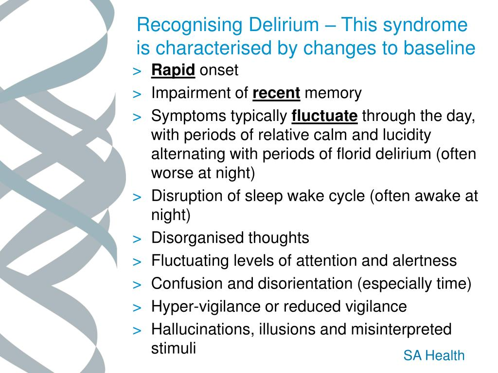 Recognising Delirium – This syndrome is characterised by changes to baseline