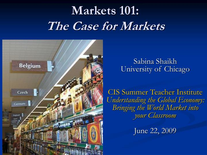 markets 101 the case for markets n.