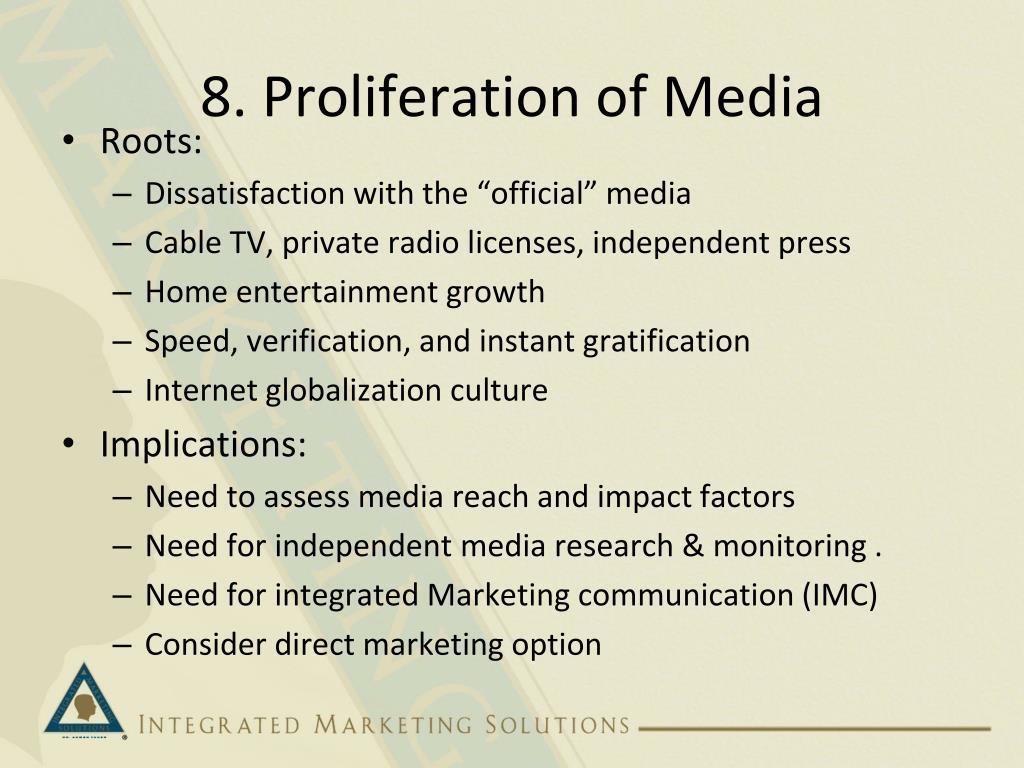 8. Proliferation of Media