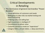 critical developments in retailing