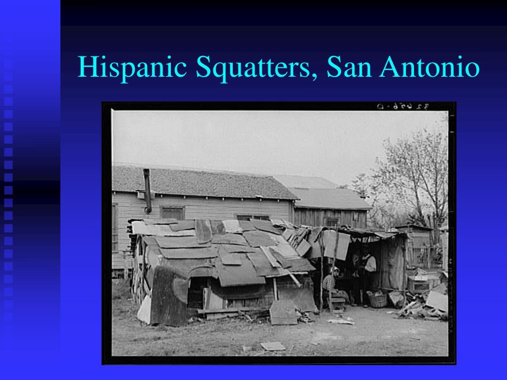 Hispanic Squatters, San Antonio