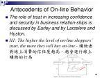 antecedents of on line behavior