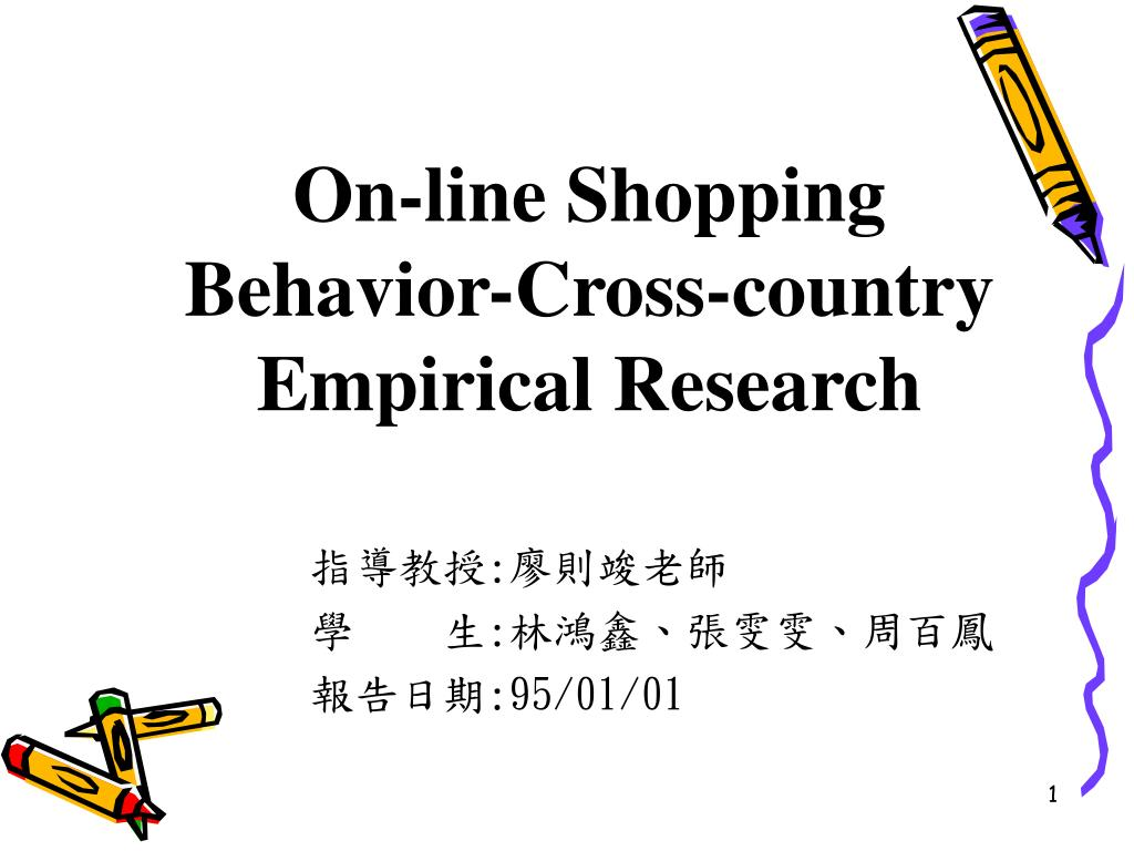 on line shopping behavior cross country empirical research l.