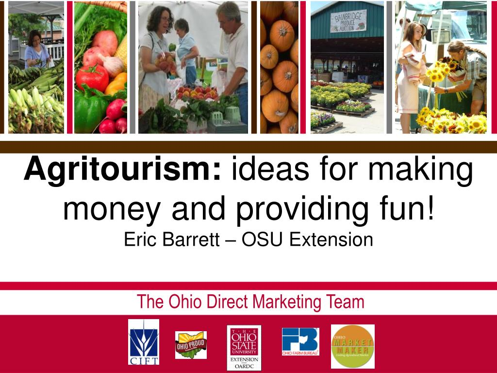 agritourism ideas for making money and providing fun eric barrett osu extension l.