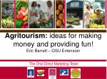 agritourism ideas for making money and providing fun eric barrett osu extension