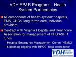 vdh ep r programs health system partnerships