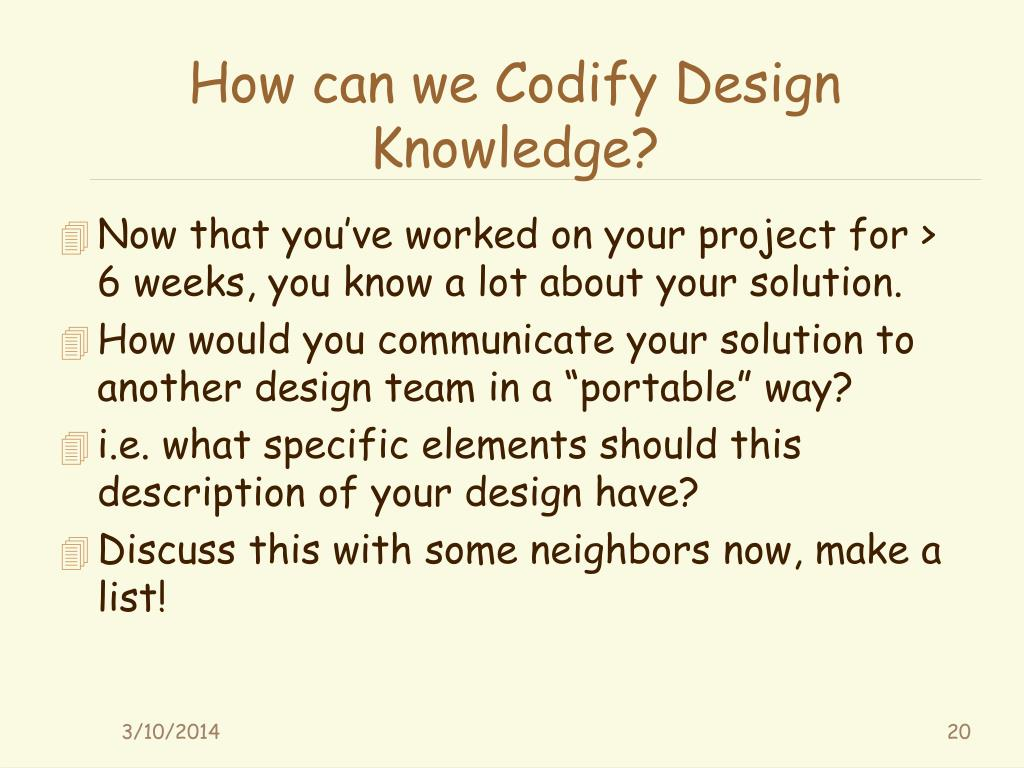 How can we Codify Design Knowledge?