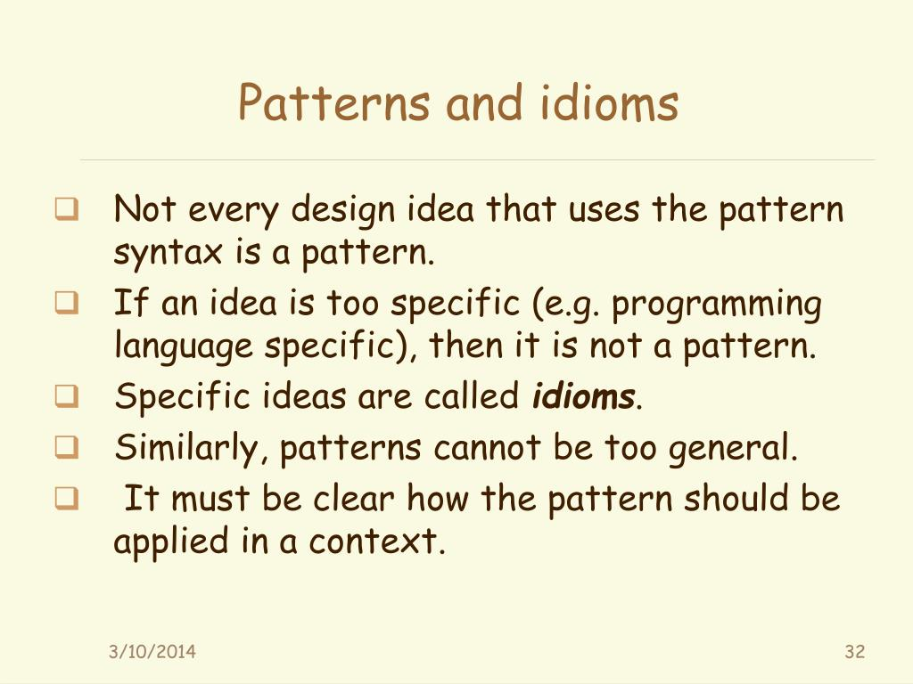 Patterns and idioms