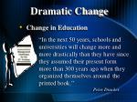 dramatic change6