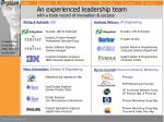 an experienced leadership team with a track record of innovation success