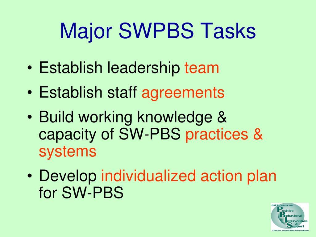 Major SWPBS Tasks