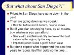 but what about san diego