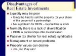 disadvantages of real estate investments
