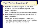 the perfect investment15