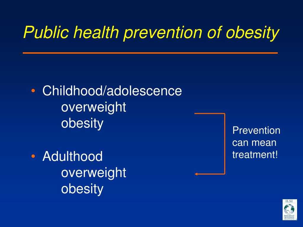 Public health prevention of obesity