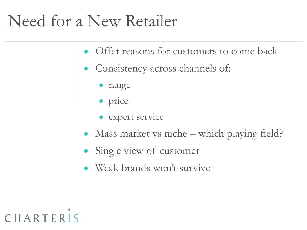 Need for a New Retailer