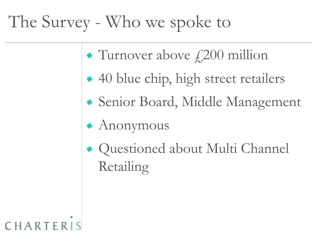 The Survey - Who we spoke to