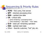 sequencing priority rules