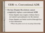 odr vs conventional adr