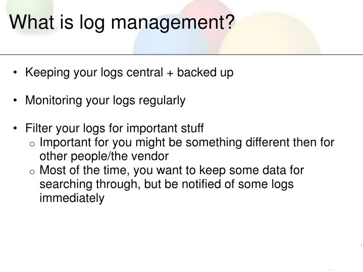 What is log management