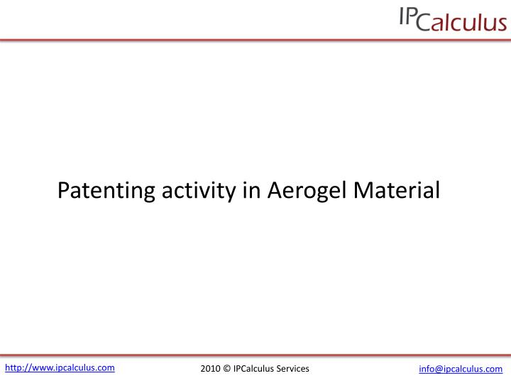 Patenting activity in Aerogel Material