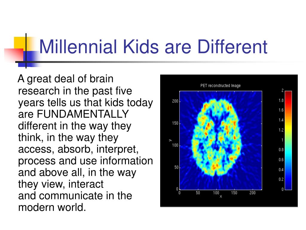 Millennial Kids are Different