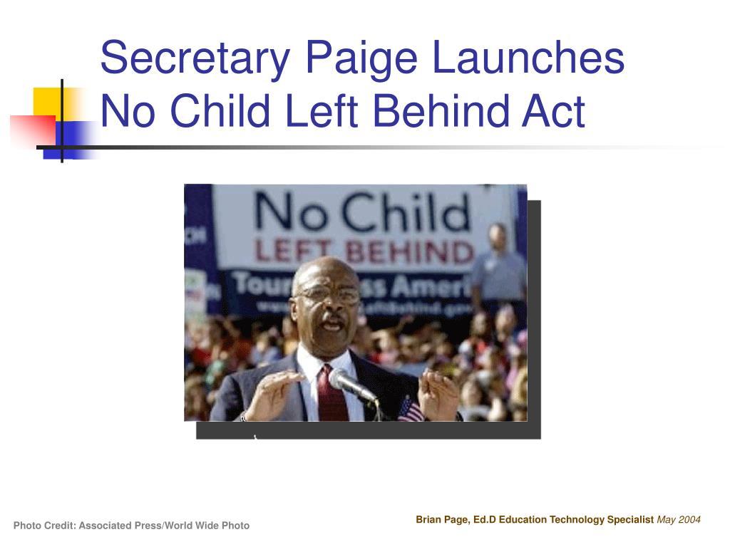 Secretary Paige Launches