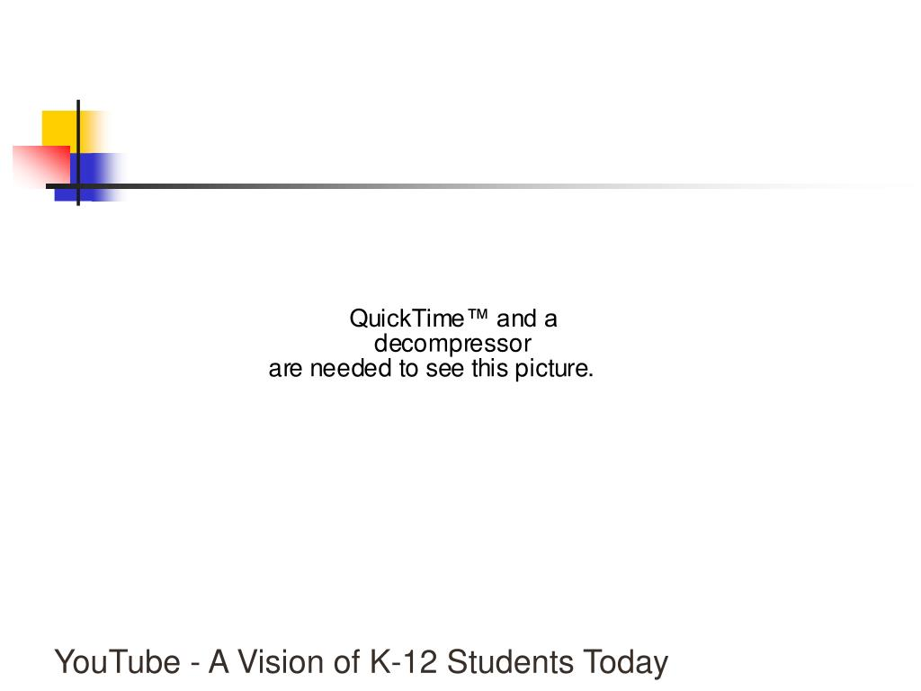 YouTube - A Vision of K-12 Students Today