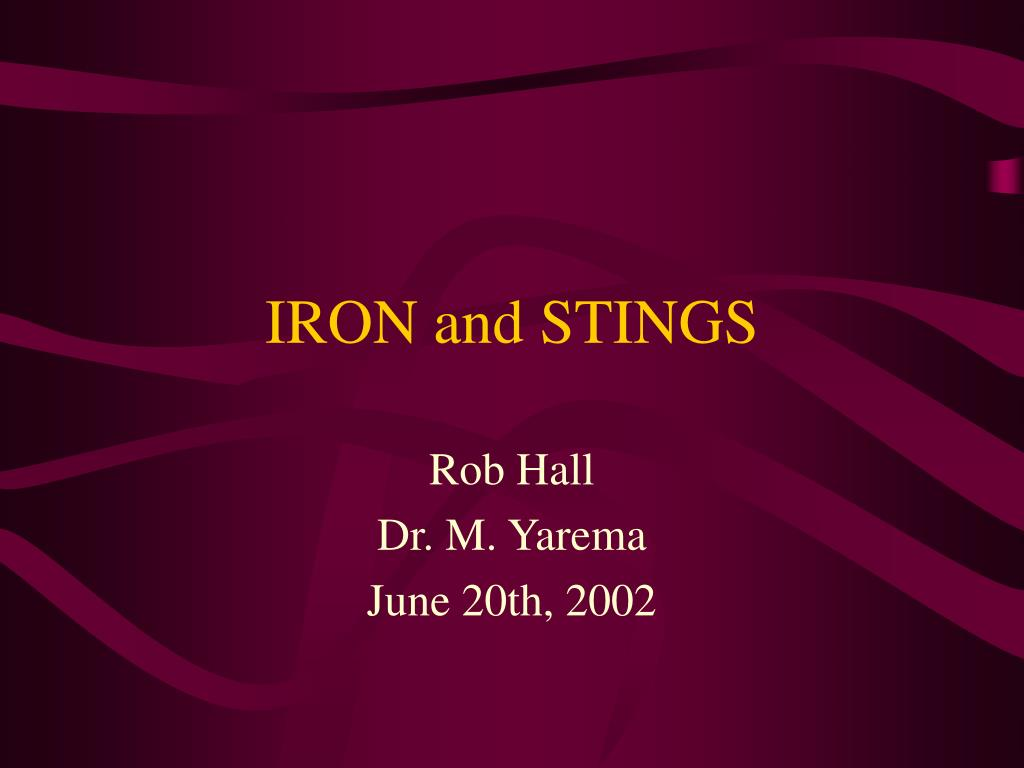 IRON and STINGS