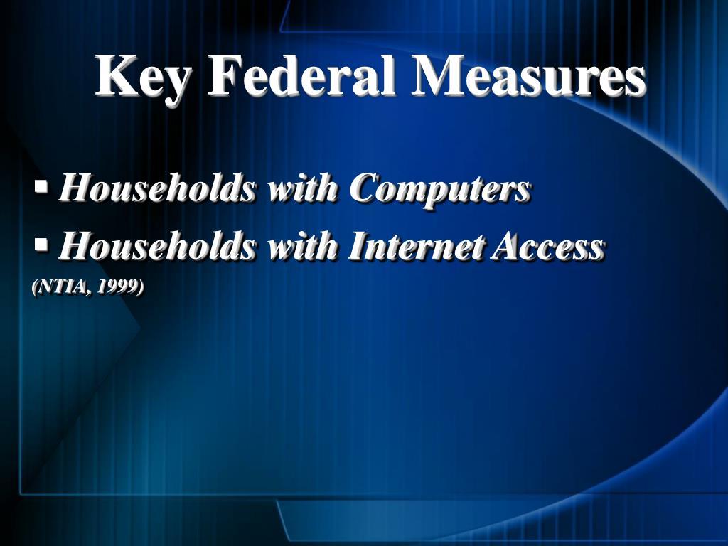 Key Federal Measures
