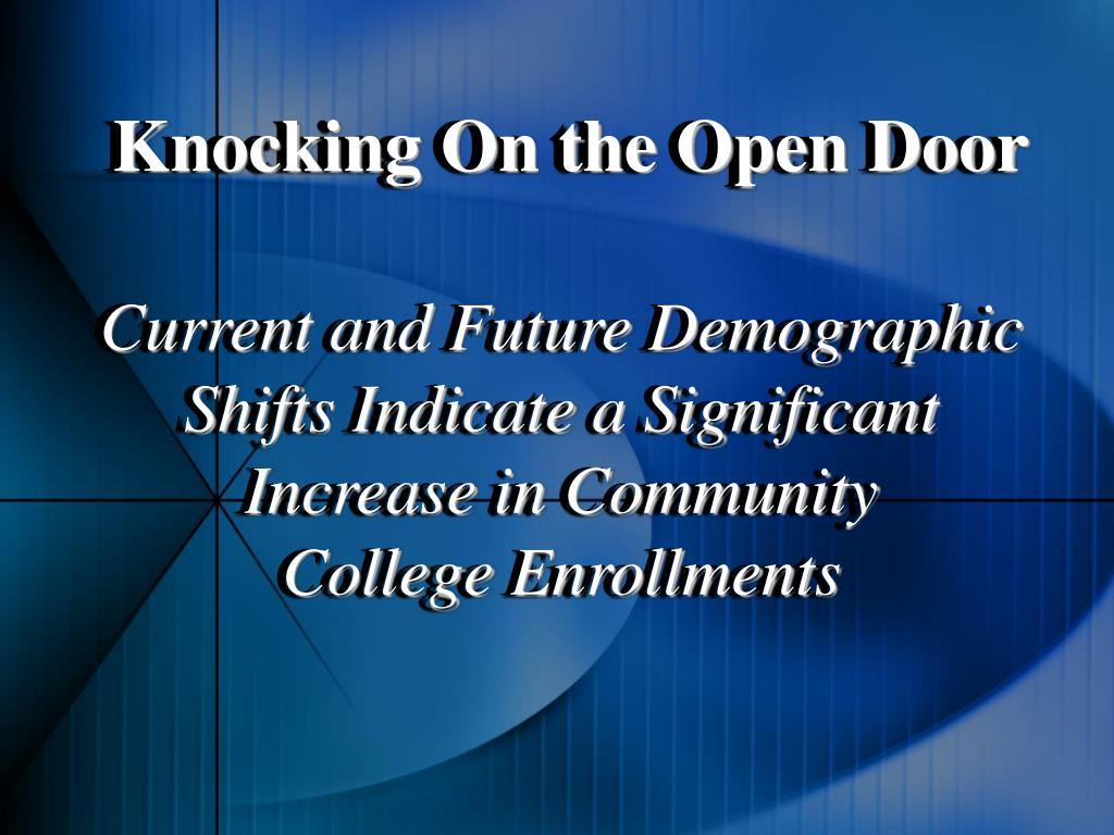 Knocking On the Open Door