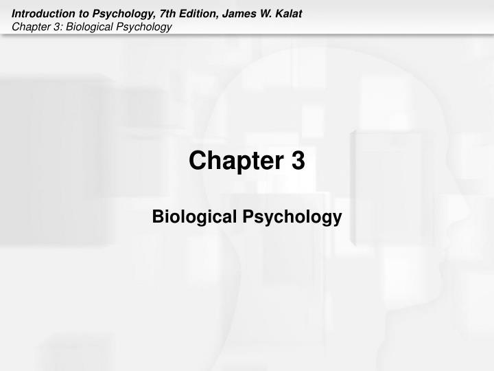 chapter 3 biological psychology n.
