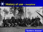 history of use morphine