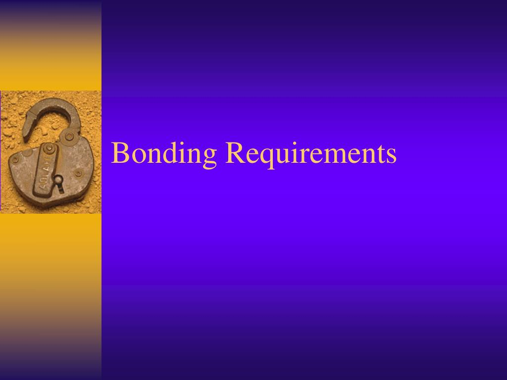 Bonding Requirements