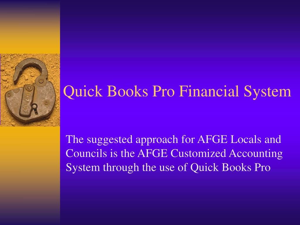 Quick Books Pro Financial System