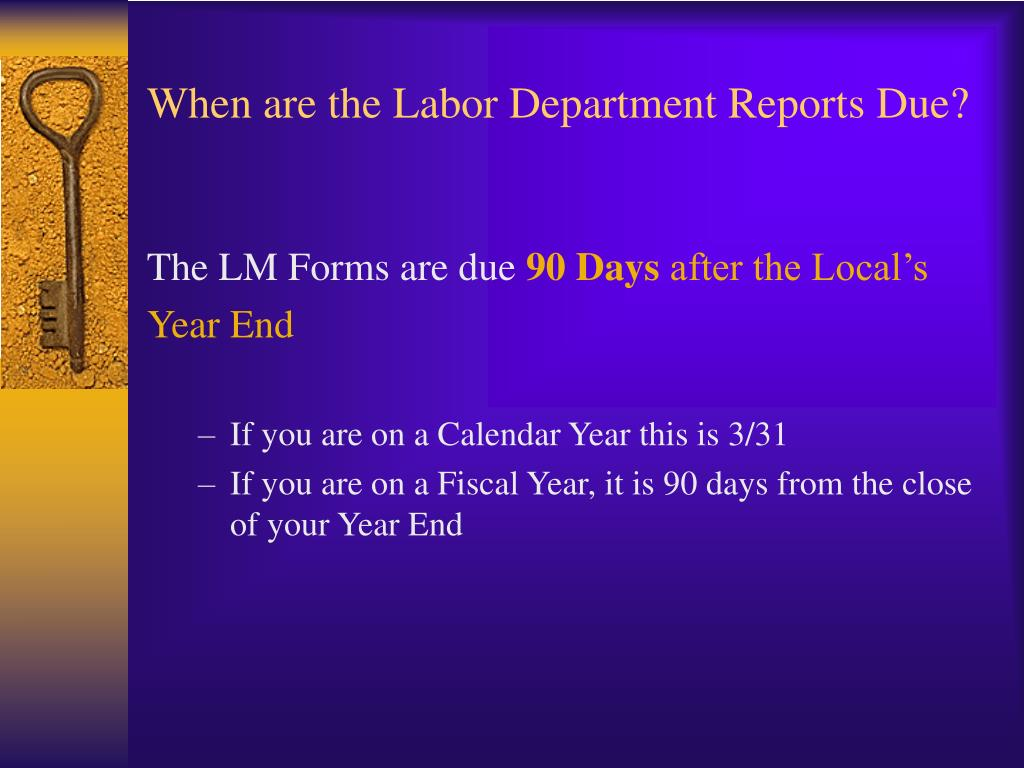 When are the Labor Department Reports Due?
