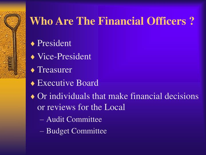 Who are the financial officers