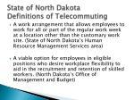 state of north dakota definitions of telecommuting