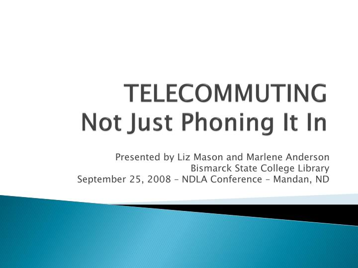 Telecommuting not just phoning it in