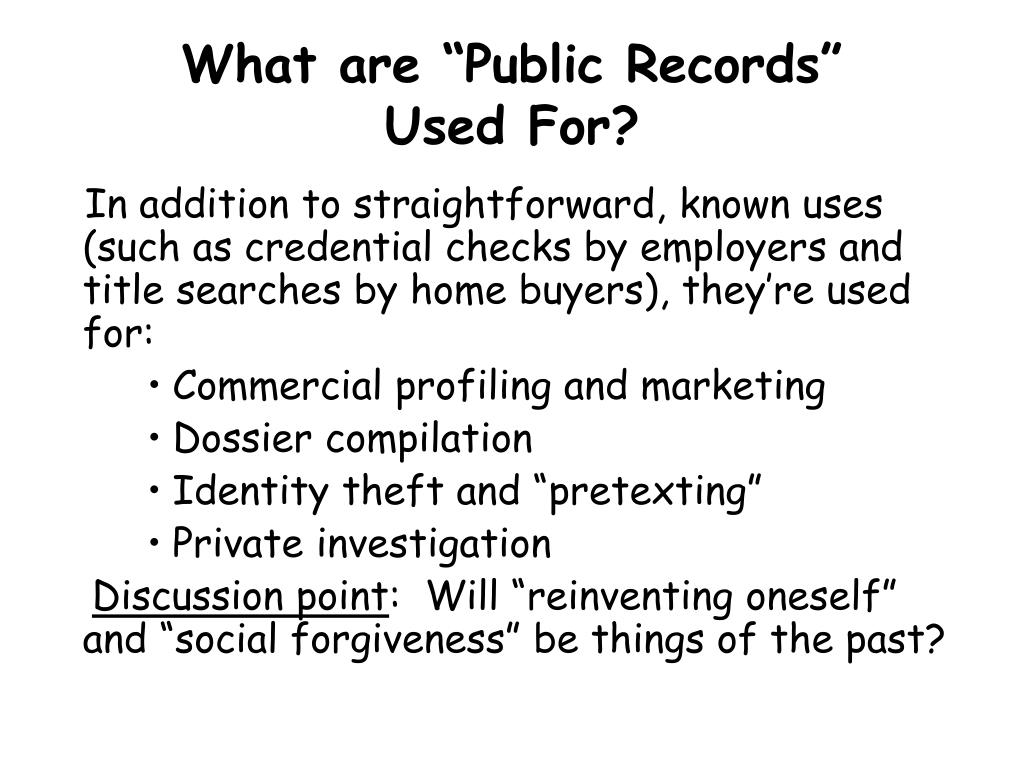 """What are """"Public Records""""      Used For?"""