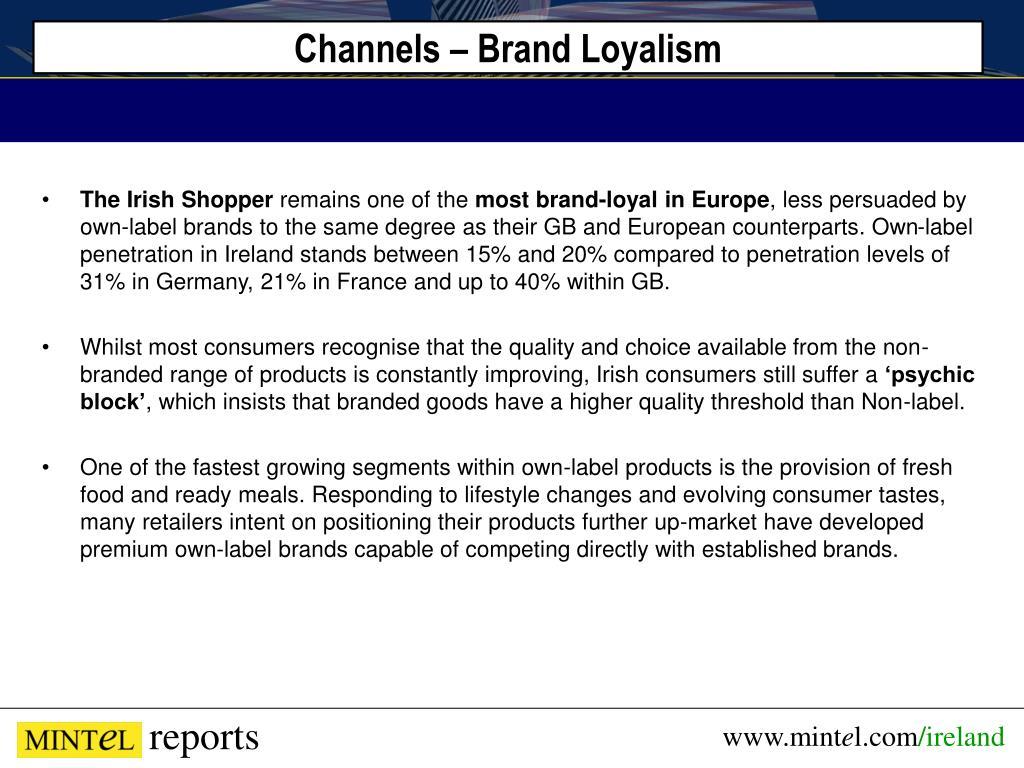 Channels – Brand Loyalism